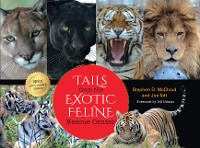 Cover Tails from the Exotic Feline Rescue Center