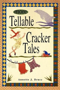 Cover More Tellable Cracker Tales