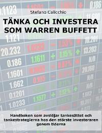 Cover Tänk och investera som Warren Buffett