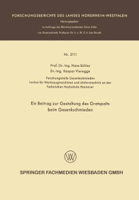 Cover Ein Beitrag zur Gestaltung des Gratspalts beim Gesenkschmieden