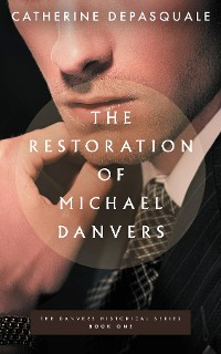 Cover The Restoration of Michael Danvers