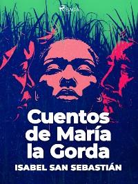 Cover Cuentos de María la Gorda