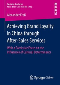 Cover Achieving Brand Loyalty in China through After-Sales Services