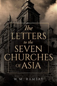 Cover The Letters to the Seven Churches of Asia