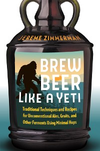 Cover Brew Beer Like a Yeti