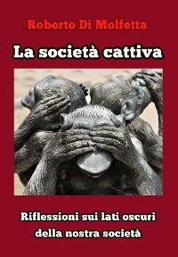 Cover La società cattiva