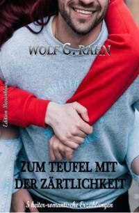 Cover Zum Teufel mit der Zärtlichkeit