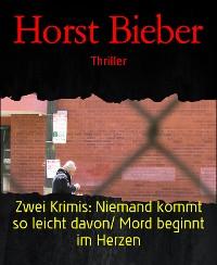 Cover Zwei Krimis: Niemand kommt so leicht davon/ Mord beginnt im Herzen