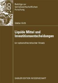 Cover Liquide Mittel und Investitionsentscheidungen
