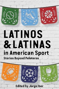 Cover Latinos and Latinas in American Sport