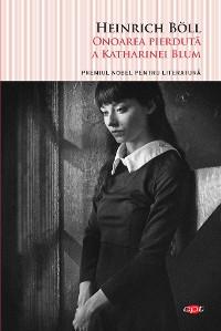 Cover Onoarea pierdută a Katharinei Blum