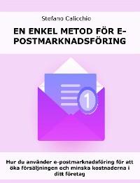Cover En enkel metod för e-postmarknadsföring