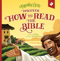 Cover Friends With God Discover How To Read the Bible