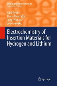 Cover Electrochemistry of Insertion Materials for Hydrogen and Lithium