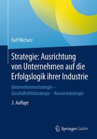 Cover Strategie: Ausrichtung von Unternehmen auf die Erfolgslogik ihrer Industrie