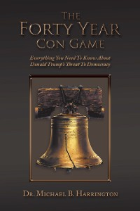 Cover The Forty Year Con Game