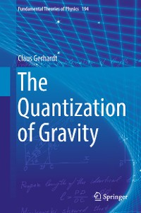 Cover The Quantization of Gravity