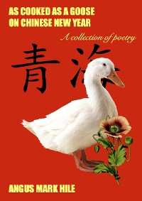 Cover As Cooked As A Goose On Chinese New Year