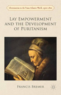 Cover Lay Empowerment and the Development of Puritanism