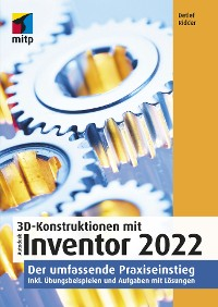 Cover 3D-Konstruktionen mit Autodesk Inventor 2022