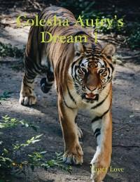 Cover Colesha Autry's Dream 1