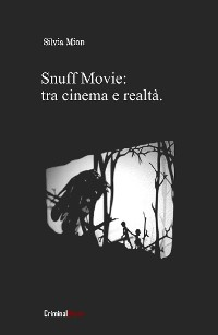 Cover Pedofilia: dalla sua nascita agli Snuff Movie