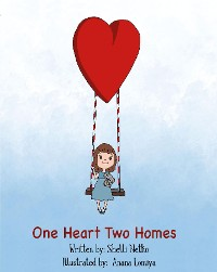 Cover ONE HEART, TWO HOMES