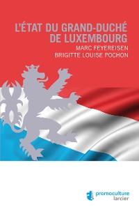Cover L'État du Grand-duché de Luxembourg