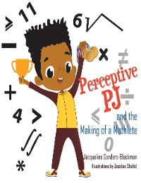 Cover Perceptive Pj and the Making of a Mathlete