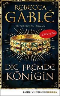 Cover Leseprobe: Die fremde Königin