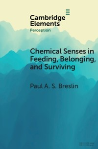 Cover Chemical Senses in Feeding, Belonging, and Surviving