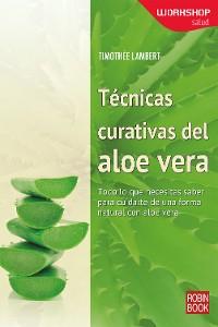 Cover Técnicas curativas del aloe vera