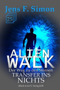 Cover Transfer ins Nichts (ALienWalk 25)