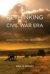 Cover Rethinking the Civil War Era
