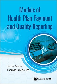 Cover Models of Health Plan Payment and Quality Reporting