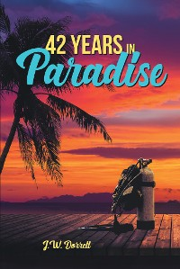 Cover 42 Years in Paradise
