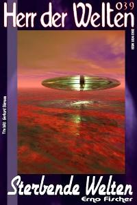 Cover HERR DER WELTEN 039: Sterbende Welten