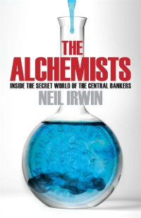 Cover Alchemists: Inside the secret world of central bankers