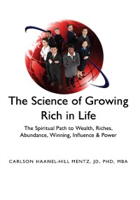 Cover ''The Science of Growing Rich in Life''