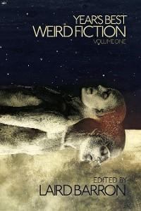 Cover Year's Best Weird Fiction