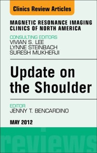 Cover Update on the Shoulder,  An Issue of Magnetic Resonance Imaging Clinics - E-Book