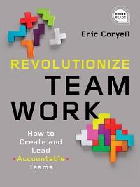 Cover Revolutionize Teamwork