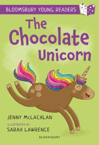 Cover Chocolate Unicorn: A Bloomsbury Young Reader