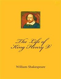 Cover The Life of King Henry the Fifth
