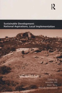 Cover Sustainable Development: National Aspirations, Local Implementation