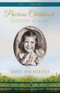 Cover Precious Childhood, Cocoon of Love