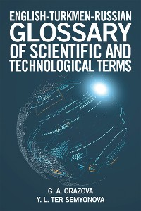 Cover English-Turkmen-Russian Glossary of Scientific and Technological Terms