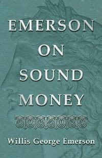 Cover Emerson on Sound Money