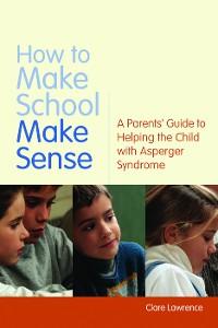 Cover How to Make School Make Sense