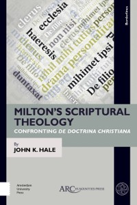 Cover Milton's Scriptural Theology